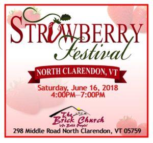 Strawberry Festival @ The Brick Church | Clarendon | Vermont | United States